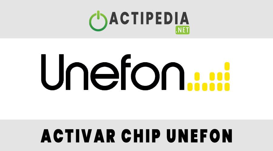 Activar Chip Unefon