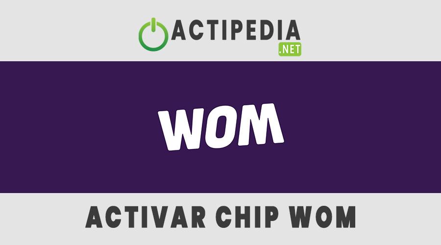 como activar un chip wom
