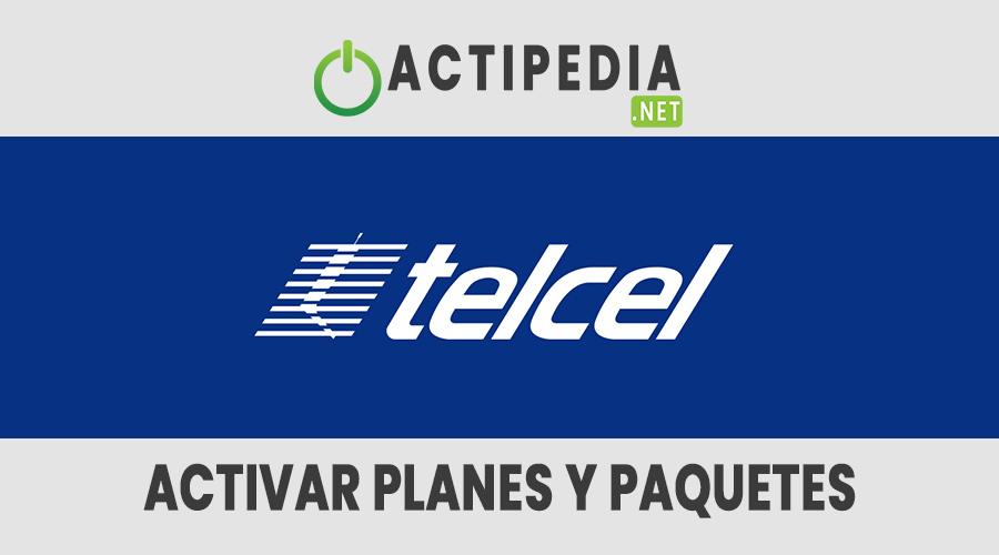 Activar Planes y Paquetes Telcel