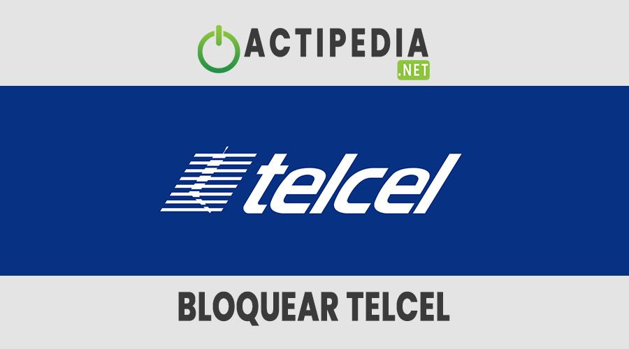 Bloquear Celular Telcel