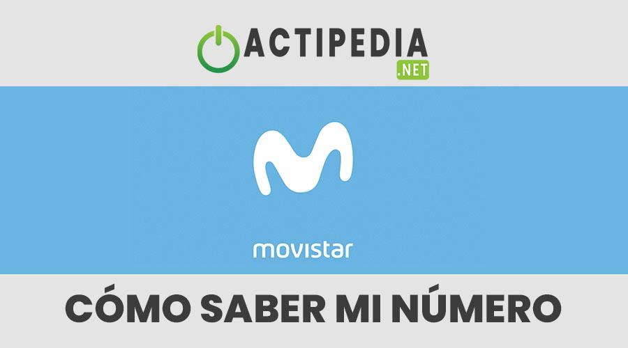 ¿Cómo Saber mi Número Movistar?