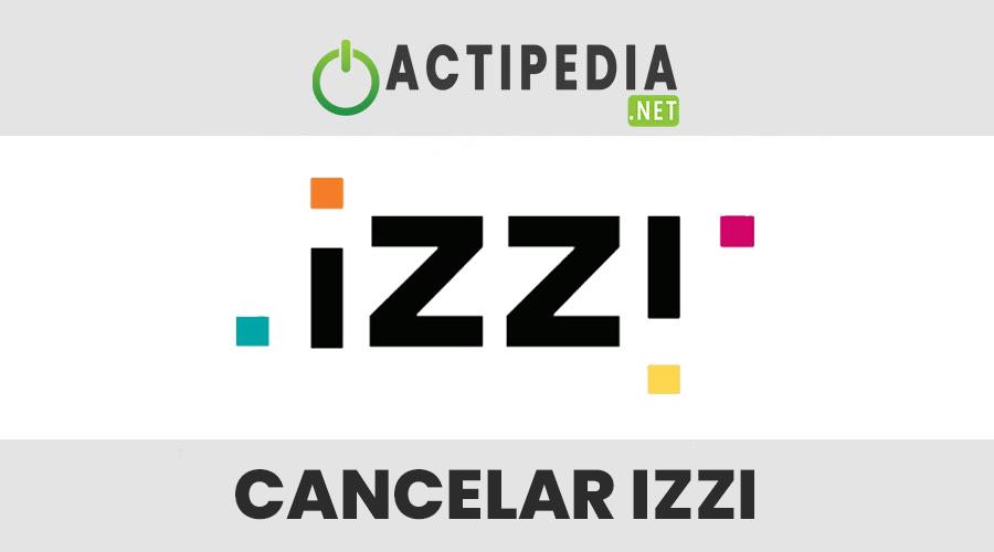 Cancelar Izzi