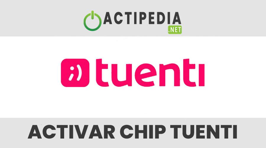 Activar Chip Tuenti