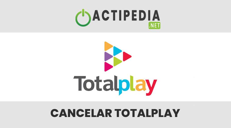 como cancelar totalplay