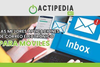 6 Aplicaciones de correo electrónico para dispositivos móviles