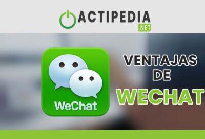 ¿Cuáles son las ventajas de Wechat ?
