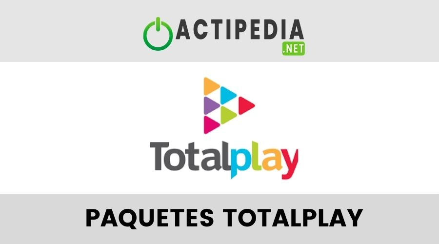 paquetes totalplay