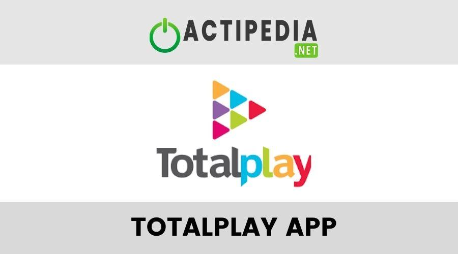 Totalplay App