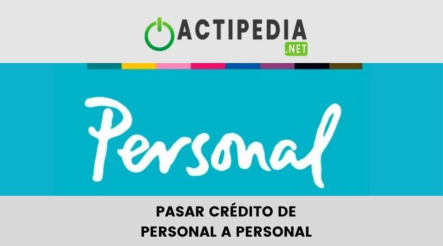 Cómo pasar crédito de personal a personal